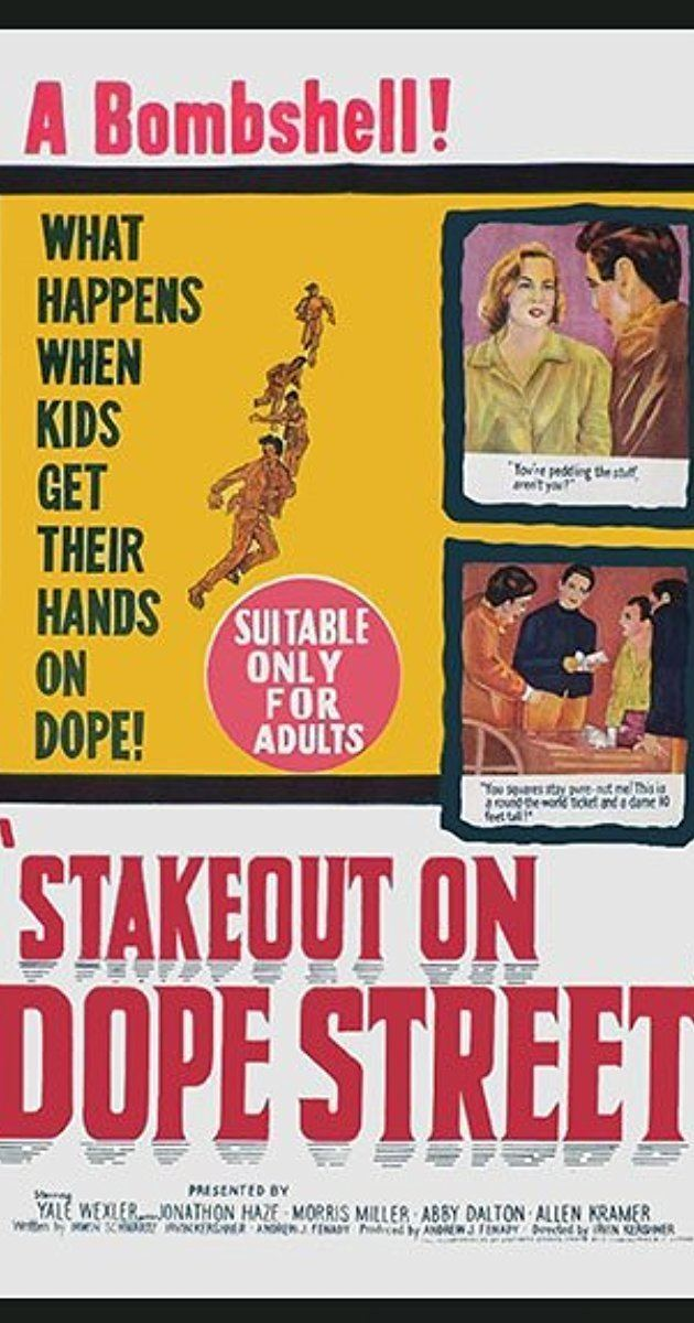 Stakeout on Dope Street Stakeout on Dope Street 1958 IMDb