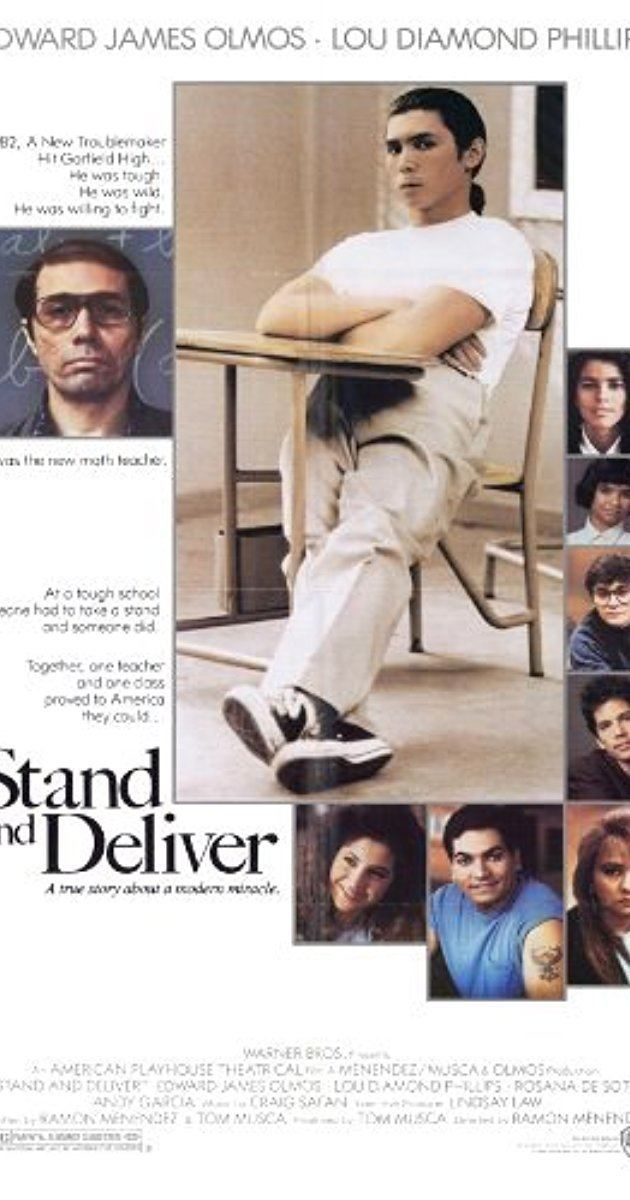 Stand and Deliver Stand and Deliver 1988 IMDb