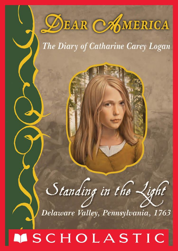 Standing in the Light: The Captive Diary of Catherine Carey Logan t2gstaticcomimagesqtbnANd9GcTEZ8CwqfZPLmwO2