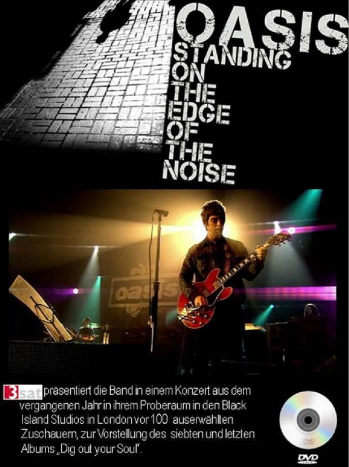 Standing on the Edge of the Noise Oasis Standing On The Edge Of The Noise DVD wearethelastbeatniks
