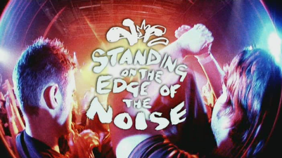 Standing on the Edge of the Noise movie poster