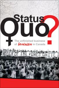 Status Quo The Unfinished Business of Feminism in Canada movie poster