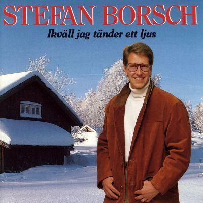 Stefan Borsch Ikvll Jag Tnder Ett Ljus Stefan Borsch Releases