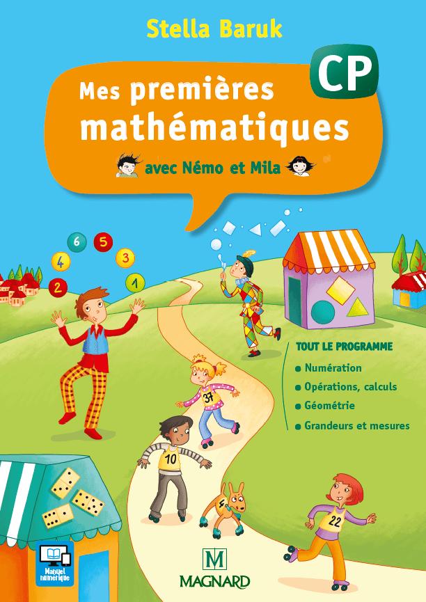 Stella Baruk Site compagnon Mes premires mathmatiques avec Nmo et Mila CP