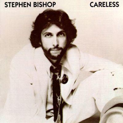 Stephen Bishop (singer) Careless Stephen Bishop Songs Reviews Credits AllMusic