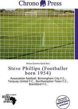 Steve Phillips (footballer, born 1954) Steve Phillips Footballer Born 1954 Pollux Variste Kjeld