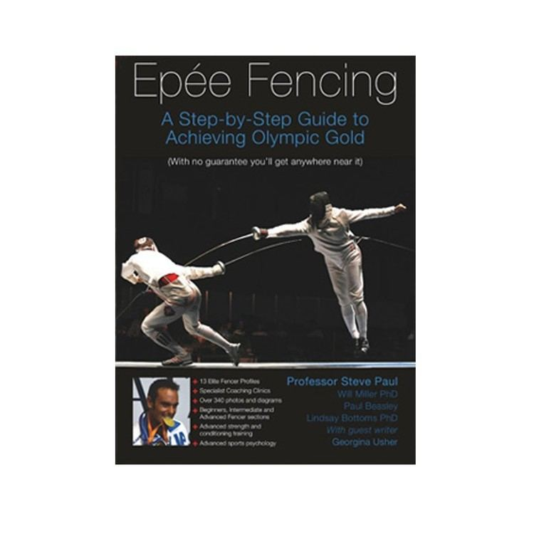 Steven Paul (fencer) Epee Fencing Book by Steven Paul