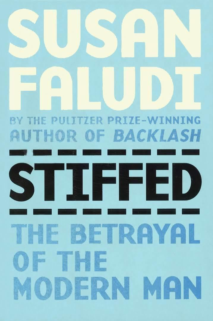 Stiffed: The Betrayal of the American Man t2gstaticcomimagesqtbnANd9GcQIjCW1eMJpofcrl