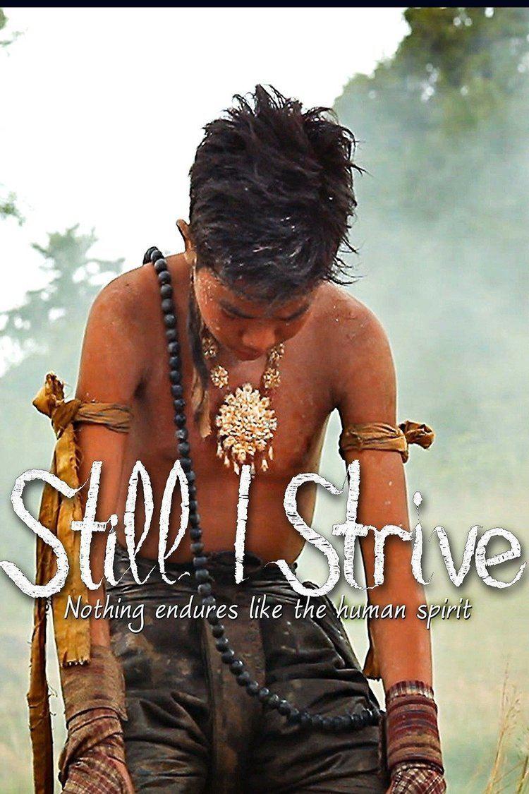 Still I Strive wwwgstaticcomtvthumbmovieposters10750801p10