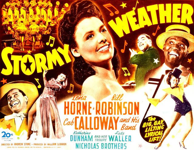 Stormy Weather (1943 film) Friday Night Classic Stormy Weather 1943 Cinefille