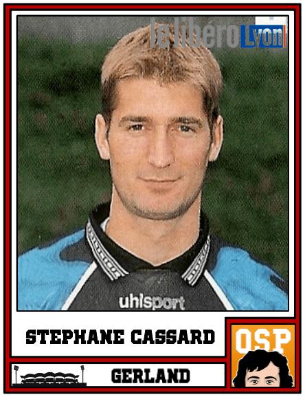 Stéphane Cassard OL le onze cauchemar de Gerland