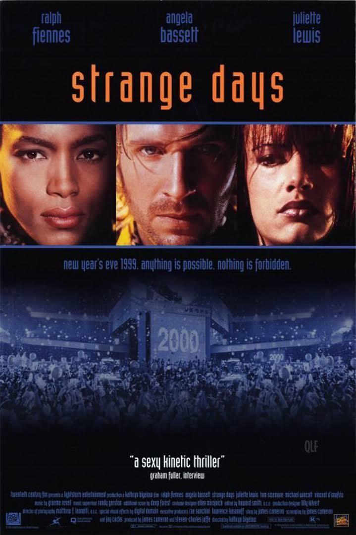 Strange Days (film) t1gstaticcomimagesqtbnANd9GcSy6KIVjpQ8ayviP