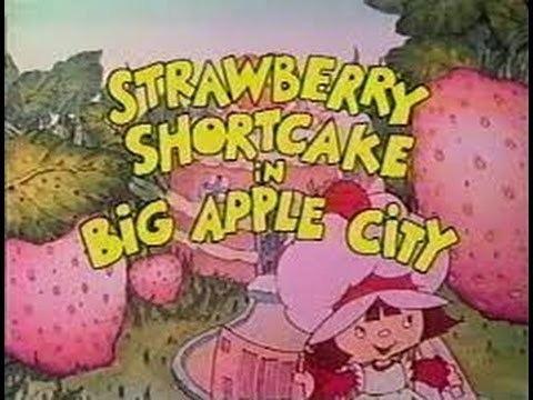 Strawberry Shortcake in Big Apple City httpsiytimgcomviU8wmS0tAAdghqdefaultjpg
