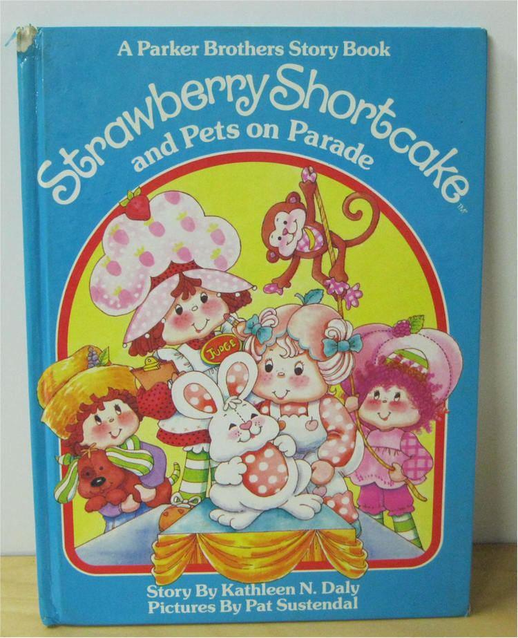 Strawberry Shortcake: Pets on Parade STRAWBERRY SHORTCAKE PARKER BROT