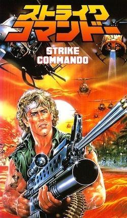 Strike Commando Double Feature Strike Commando I II 19871988 Explosive