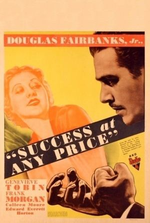Success at Any Price Why Be Good 1929 and Success at Any Price 1934