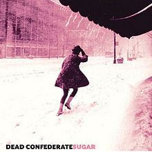 Sugar (Dead Confederate album) httpsuploadwikimediaorgwikipediaenthumba