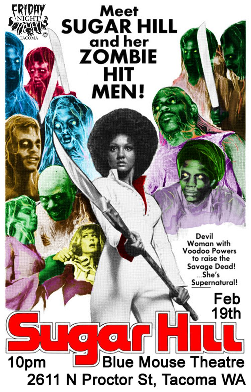 Sugar Hill (1974 film) Friday Night Frights presents Sugar Hill 1974 in Tacoma WA