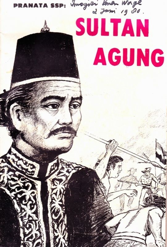 Sultan Agung of Mataram Sultan Agung Santi J N