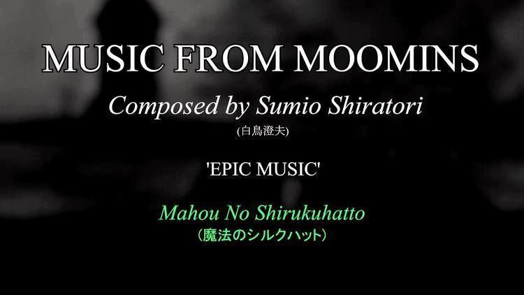 Sumio Shiratori MOOMIN TV SOUNDTRACK Epic Music OST Sumio Shiratori YouTube