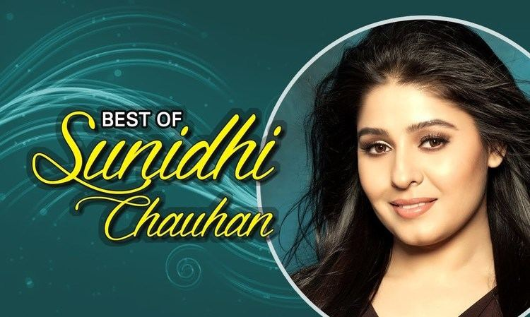 Sunidhi Chauhan Best Of Sunidhi Chauhan Hindi Songs Jukebox YouTube