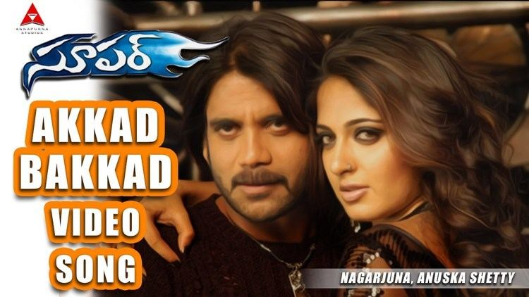 Super (2005 film) Akkad Bakkad Video Song Super Movie Nagarjuna Ayesha Takia