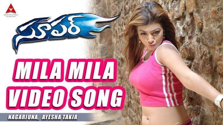 Super (2005 film) Mila Mila Video Song Super Movie Nagarjuna Ayesha Takia