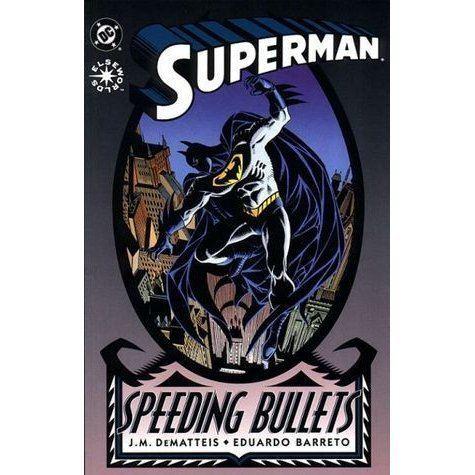 Superman: Speeding Bullets Superman Speeding Bullets by JM DeMatteis Reviews Discussion