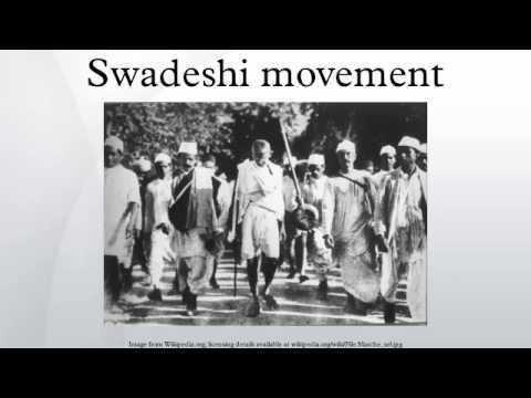 Swadeshi movement Swadeshi movement YouTube