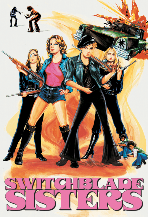 Switchblade Sisters Switchblade Sisters AKA The Jezebels Official Site Miramax