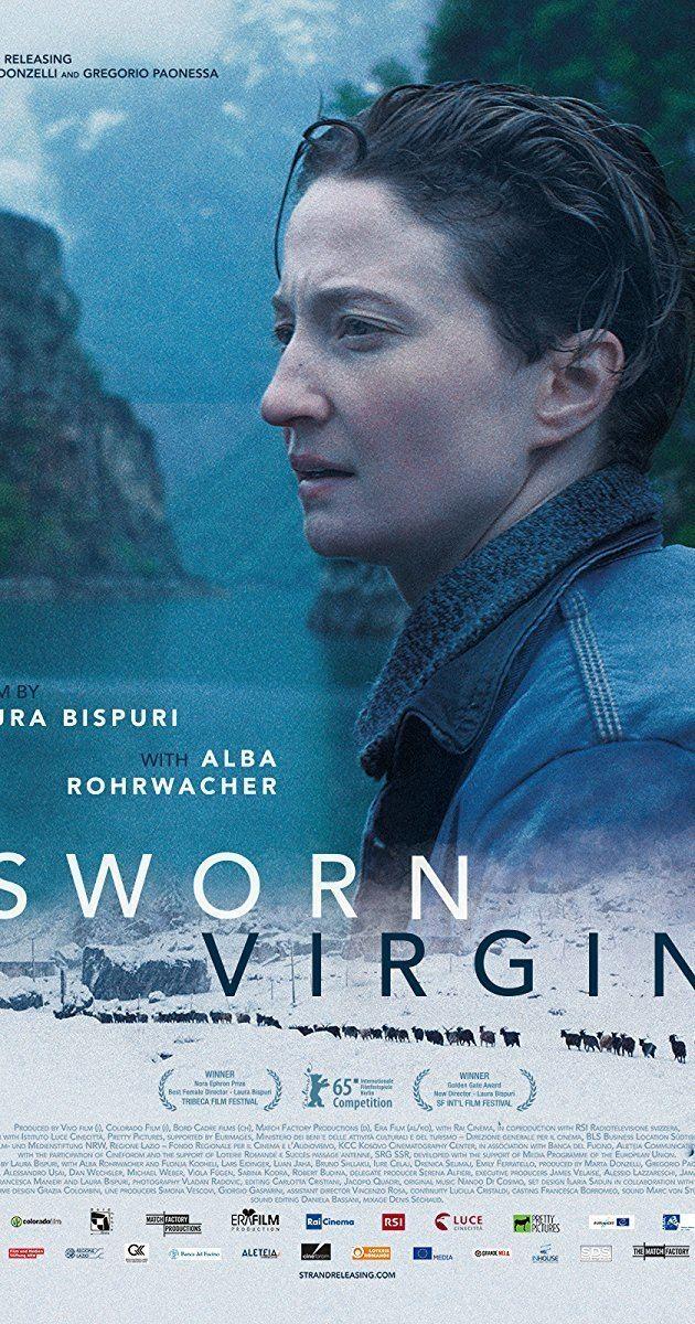 Sworn Virgin Vergine giurata 2015 IMDb