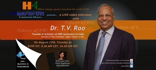 T. V. Rao LIVE talk with DrTVRao at India HR LIVE