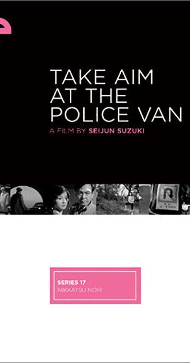 Take Aim at the Police Van Take Aim at the Police Van 1960 IMDb