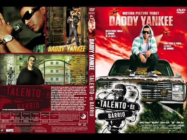 Talento de Barrio daddy yankee Talento de barrio La Pelicula Original 1 link YouTube