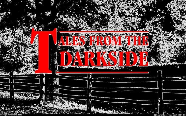 Tales from the Darkside Tales From the Darkside Deadline