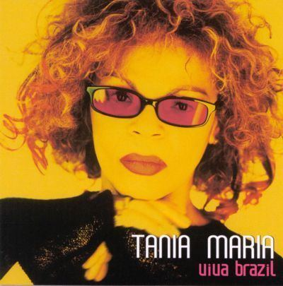 Tania Maria Viva Brazil Tania Maria amp the Viva Brazil Quartet