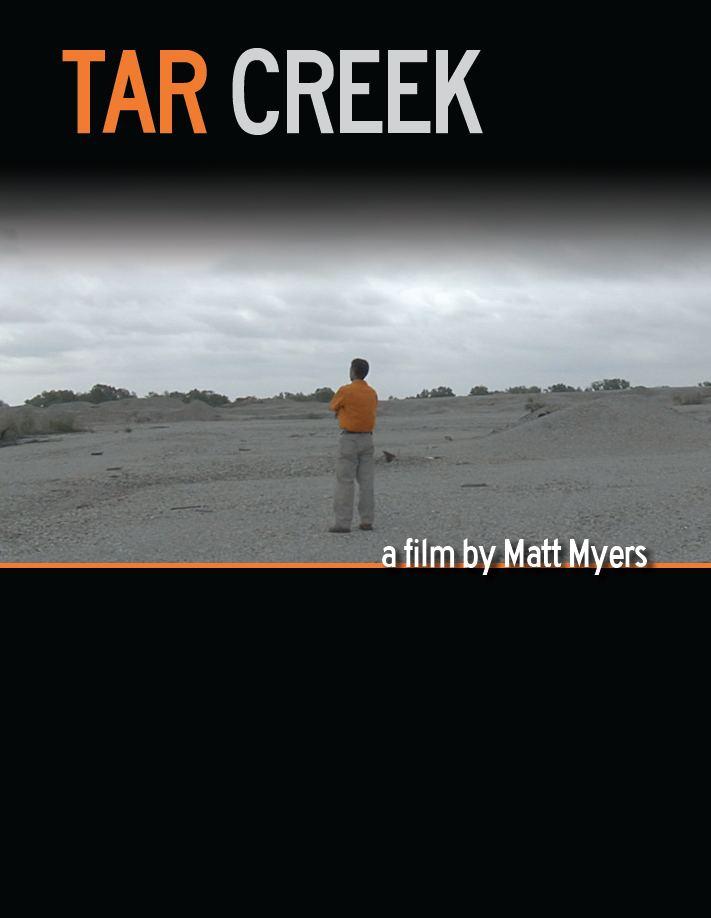 Tar Creek (film) Tar Creek The Nations Worst Environmental Disaster Hear the Story