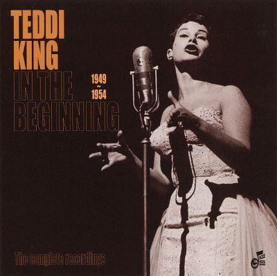 Teddi King In the Beginning 19491954 Teddi King Songs Reviews