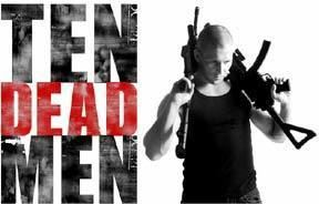 Ten Dead Men Parkour and Free Running feature in Ten Dead Men