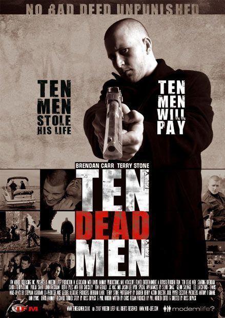 Ten Dead Men Ten Dead Men Movie Poster IMP Awards