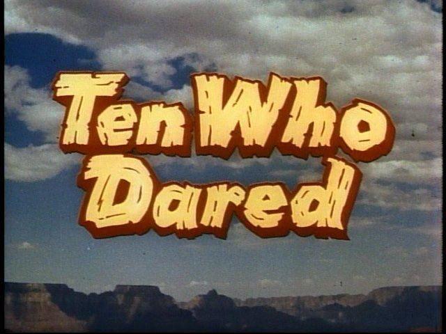Ten Who Dared Ten Who Dared1960