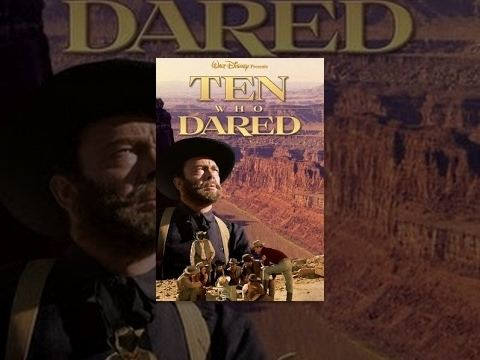 Ten Who Dared Ten Who Dared YouTube