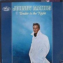 Tender Is the Night (Johnny Mathis album) httpsuploadwikimediaorgwikipediaenthumb1