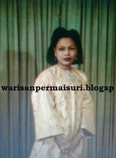 Tengku Ampuan Tua Intan Zaharah WARISAN PERMAISURI MELAYU Almarhum Tuanku Intan Zaharah Dalam