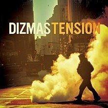 Tension (Dizmas album) httpsuploadwikimediaorgwikipediaenthumbf