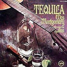 Tequila (Wes Montgomery album) httpsuploadwikimediaorgwikipediaenthumbb