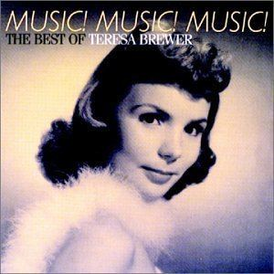 Teresa Brewer Teresa Brewer Fun Music Information Facts Trivia Lyrics