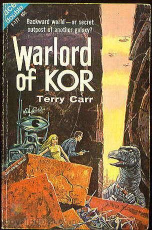 Terry Carr Warlord of Kor by Terry Carr Free at Loyal Books