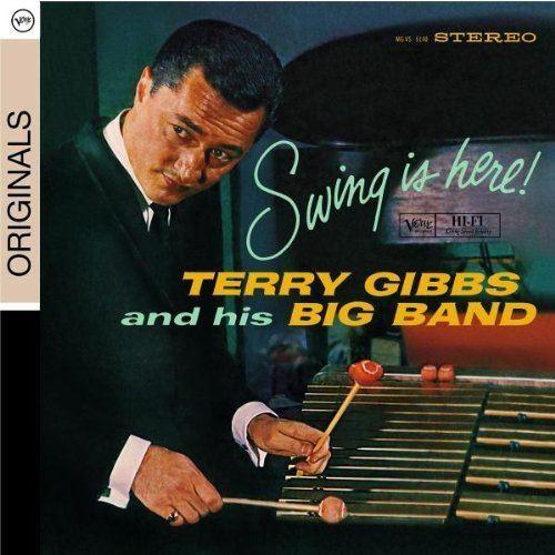 Terry Gibbs Terry Gibbs Swing Is Here Amazoncom Music