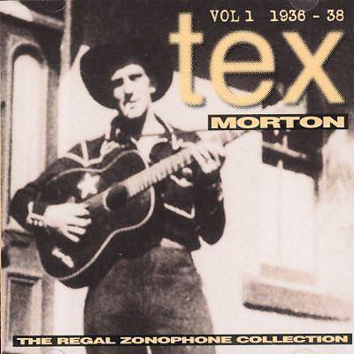 Tex Morton Regal Zonophone Collection Vol 1 Tex Morton Songs